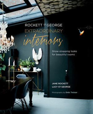 Rockett St George: Extraordinary Interiors Book